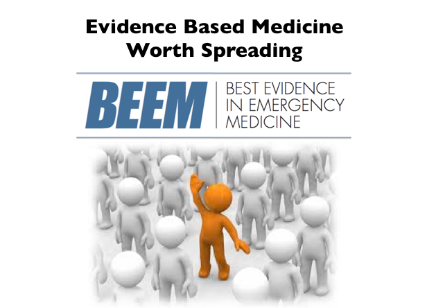 BEEM: Evidence Based Medicine Worth Spreading