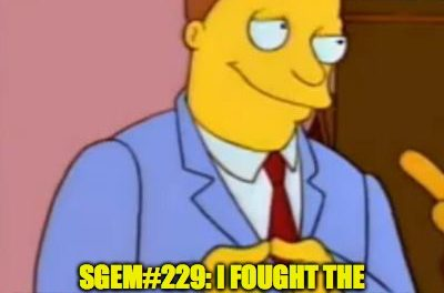 SGEM Memes #229